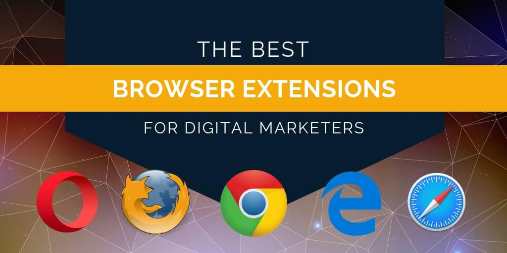 The Best Browser Extensions for Digital Marketers