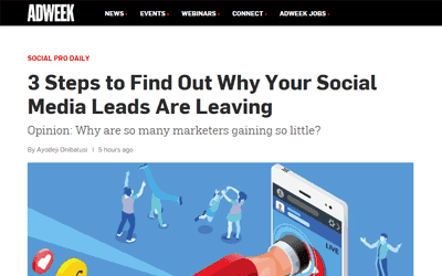 Adweek: 3 Steps to Find Out Why Your Social Media Leads Are Leaving