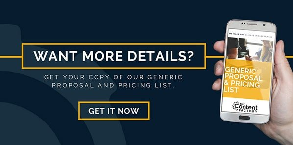 Get a free copy of The Content Factory's Generic Proposal and Pricing List