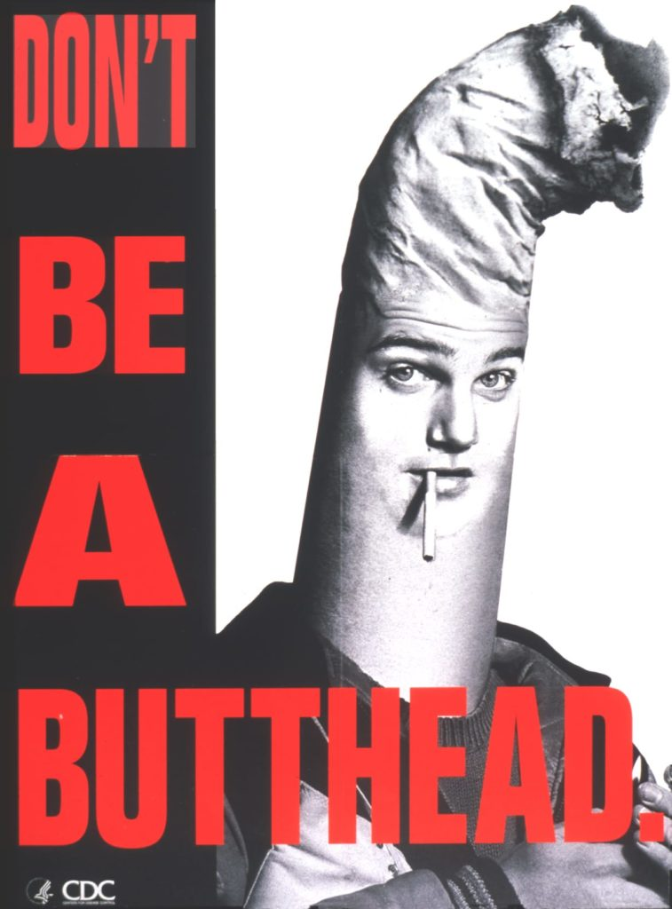 Don't Be a Butthead - Vintage Anti-Smoking Ad from the CDC
